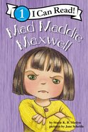 Mad Maddie Maxwell (I Can Read!1 Series) Paperback