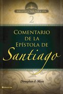 Comentario De La Epistola De Santiago (The Letter Of James) Paperback