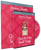Church of the Small Things: Making a Difference Right Where You Are (Study Guide With Dvd) Pack