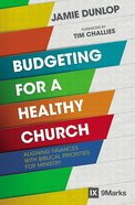Budgeting For a Healthy Church (9marks Series) eBook