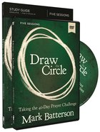 Draw the Circle: Taking the 40 Day Prayer Challenge (Study Guide With Dvd) Paperback
