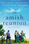 An Amish Reunion: Four Stories Hardback
