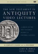 The New Testament in Antiquity: A Survey of the New Testament Within Its Cultural Contexts (Video Lectures) DVD