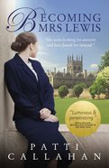 Becoming Mrs. Lewis eBook