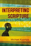 A Guide to Interpreting Scripture eBook