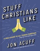 Stuff Christians Like Hardback