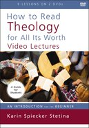 How to Read Theology For All Its Worth: An Introduction For the Beginner (Video Lectures) DVD