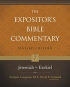 Jeremiah-Ezekiel (#07 in Expositor's Bible Commentary Revised Series) Hardback
