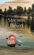 Streams in the Desert For Graduates Mass Market