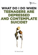 Teenagers Are Depressed and Contemplating Suicide? (Wdidw Series) Paperback