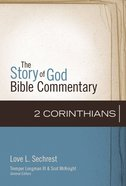 2 Corinthians (The Story Of God Bible Commentary Series) Hardback
