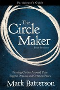 The Circle Maker (Participants Guide) Paperback