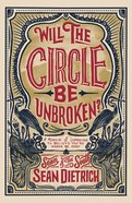 Will the Circle Be Unbroken?: A Memoir of Learning to Believe You're Gonna Be Okay Hardback