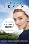 A Long Bridge Home (Amish Of Big Sky Country Series) eBook