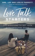 Love Talk Starters: 275 Questions to Get Your Conversations Going Mass Market