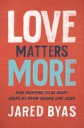 Love Matters More eBook