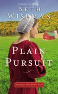 Plain Pursuit (#02 in Daughters Of Promise Series) Paperback