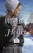 Words From the Heart (#03 in An Amish Letters Novel Series) Mass Market