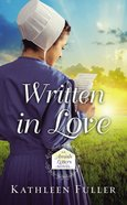 Written in Love (#01 in An Amish Letters Novel Series)