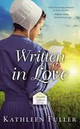 Written in Love (#01 in An Amish Letters Novel Series) Mass Market