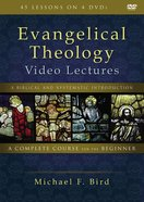 Evangelical Theology: A Biblical and Systematic Introduction (Video Lectures)