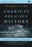 America's Religious History: Faith, Politics, and the Shaping of a Nation (Video Lectures) DVD