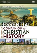Zondervan Essential Companion to Christian History (Video Study) (Zondervan Academic Course DVD Study Series)
