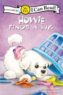 Howie Finds a Hug (My First I Can Read! Series) Paperback