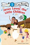 Jesus Loves the Little Children (I Can Read!1 Series) Paperback