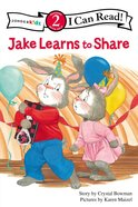 Jake Learns to Share (I Can Read!2/jake Series) Paperback