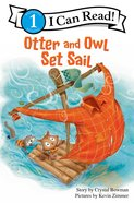 Otter and Owl Set Sail (I Can Read!1 Series) Paperback