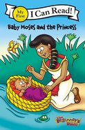 Baby Moses and the Princess (My First I Can Read/beginners Bible Series) Paperback