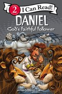 Daniel - God's Faithful Follower (I Can Read!2/biblical Values Series) Paperback