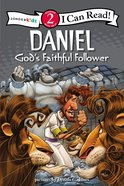 Daniel - God's Faithful Follower (I Can Read!2/biblical Values Series) Paperback