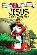 Jesus God's Only Son - Easter Story (I Can Read!2/biblical Values Series) Paperback