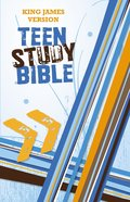 KJV Teen Study Bible (Black Letter Edition) Hardback
