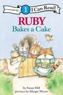 Ruby Bakes a Cake (I Can Read!1 Series) Paperback