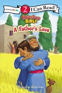 A Father's Love (I Can Read!2/adventure Bible Series) Paperback