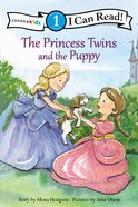 Princess Twins and the Puppy (I Can Read!1/princess Twins Series) Paperback
