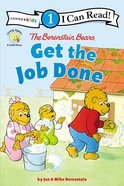 Get the Job Done (I Can Read!1/berenstain Bears Series) Paperback