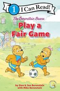 Play a Fair Game (I Can Read!1/berenstain Bears Series) Paperback