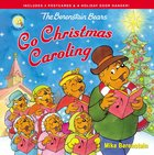 The Berenstain Bears Go Christmas Caroling (The Berenstain Bears Series) Paperback