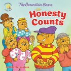 The Berenstain Bears Honesty Counts (The Berenstain Bears Series) Paperback