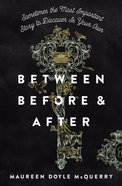 Between Before and After Hardback