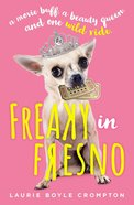 Freaky in Fresno eBook