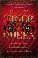 Tiger Queen Paperback
