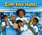 Clap Your Hands: A Celebration of Gospel Hardback