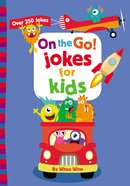 On the Go! Jokes For Kids: Over 250 Jokes Paperback