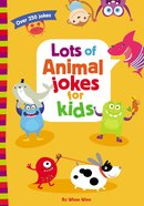 Lots of Animal Jokes For Kids Paperback