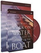 If You Want to Walk on Water, You've Got to Get Out of the Boat (Participant's Guide With Dvd) Pack